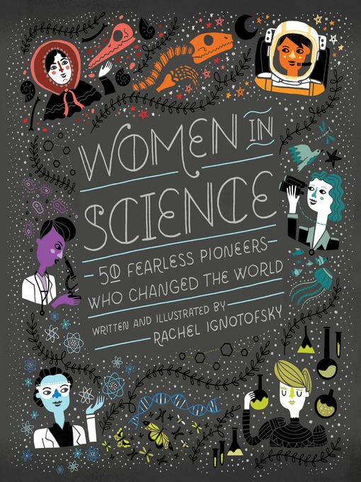 Title details for Women in Science by Rachel Ignotofsky - Wait list