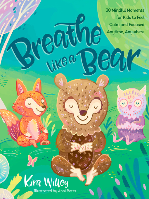 Title details for Breathe Like a Bear by Kira Willey - Available