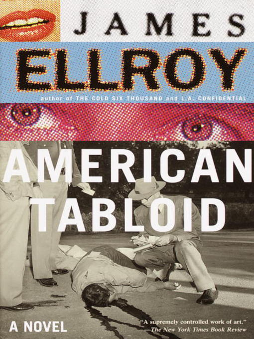 Title details for American Tabloid by James Ellroy - Wait list