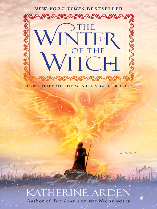 Title details for The Winter of the Witch by Katherine Arden - Wait list