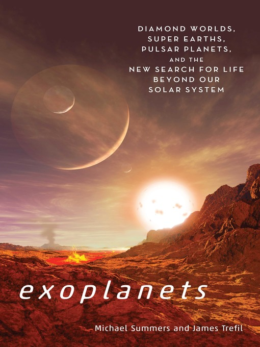 Title details for Exoplanets by Michael E. Summers - Available