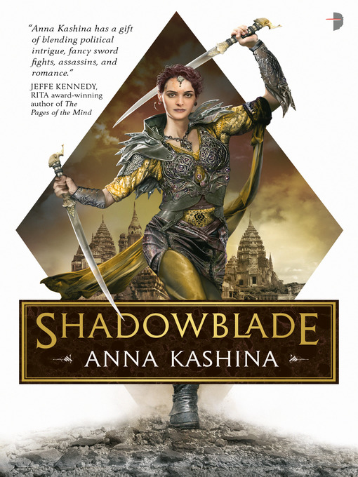 Title details for Shadowblade by Anna Kashina - Available