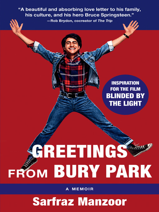 Title details for Greetings from Bury Park (Blinded by the Light Movie Tie-In) by Sarfraz Manzoor - Available