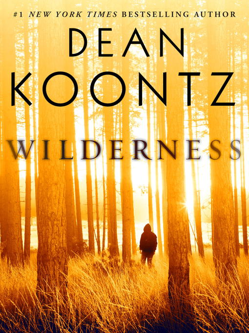 Title details for Wilderness (Short Story) by Dean Koontz - Available
