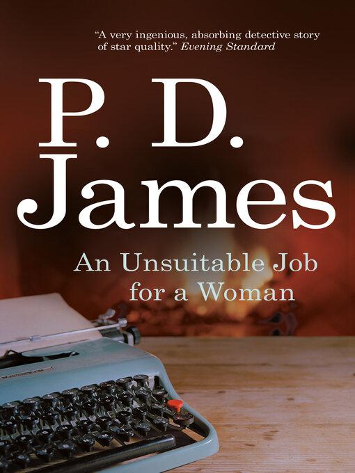 Title details for An Unsuitable Job for a Woman by P. D. James - Wait list