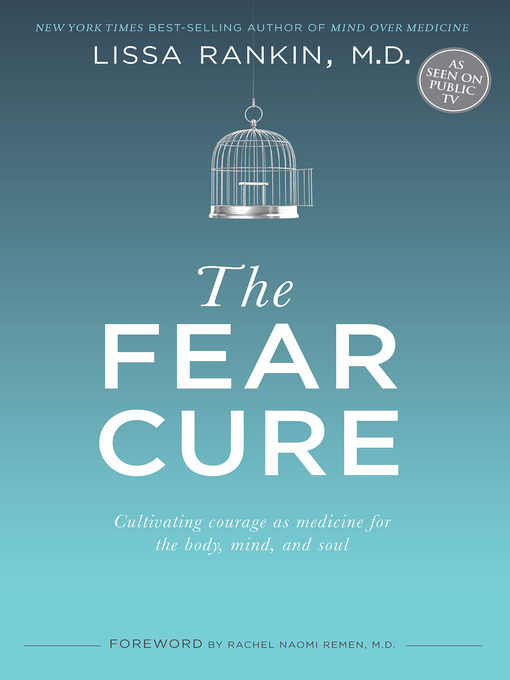 Title details for The Fear Cure by Lissa Rankin, M.D. - Available