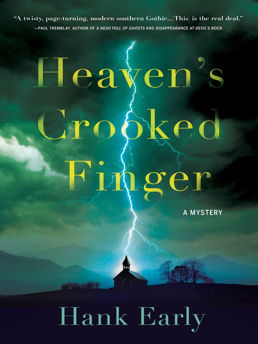 Title details for Heaven's Crooked Finger by Hank Early - Available