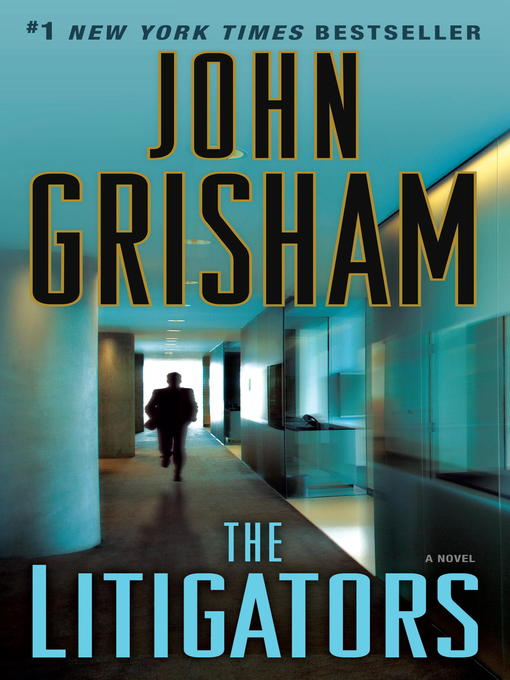 Title details for The Litigators by John Grisham - Wait list