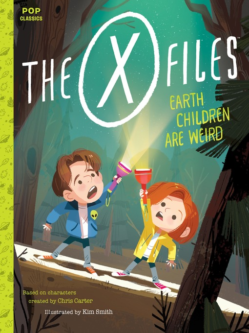 The X-Files Earth Children Are Weird: A Picture Book