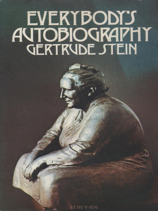 Title details for Everybody's Autobiography by Gertrude Stein - Available