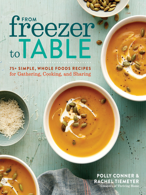 Title details for From Freezer to Table by Polly Conner - Available