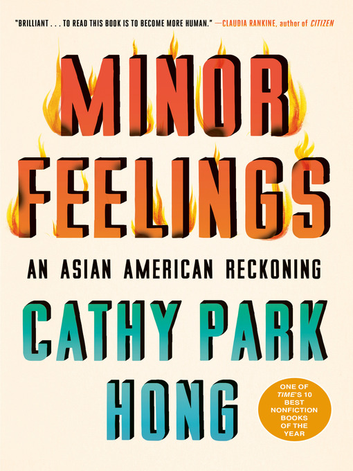 Title details for Minor Feelings by Cathy Park Hong - Available