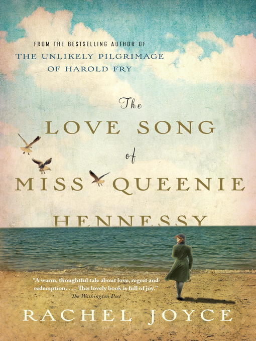 Title details for The Love Song of Miss Queenie Hennessy by Rachel Joyce - Available