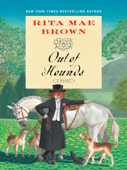 Title details for Out of Hounds by Rita Mae Brown - Wait list