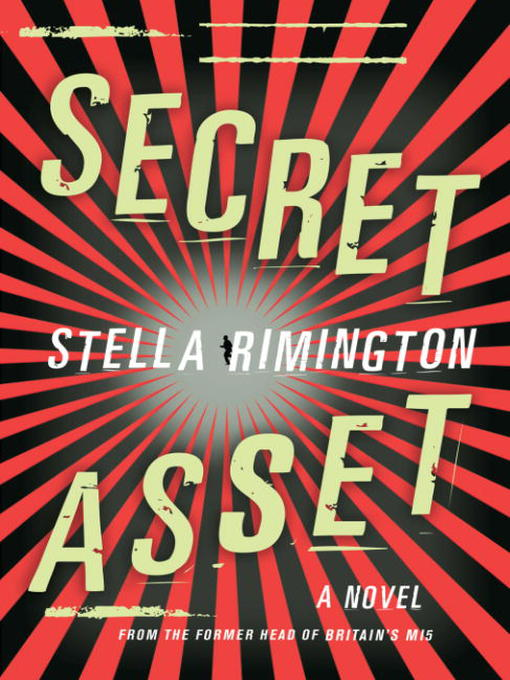 Title details for Secret Asset by Stella Rimington - Wait list
