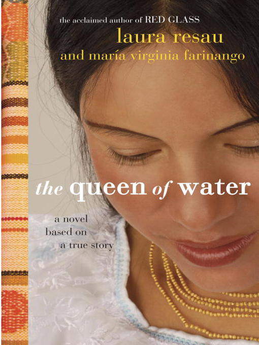 Title details for The Queen of Water by Laura Resau - Available