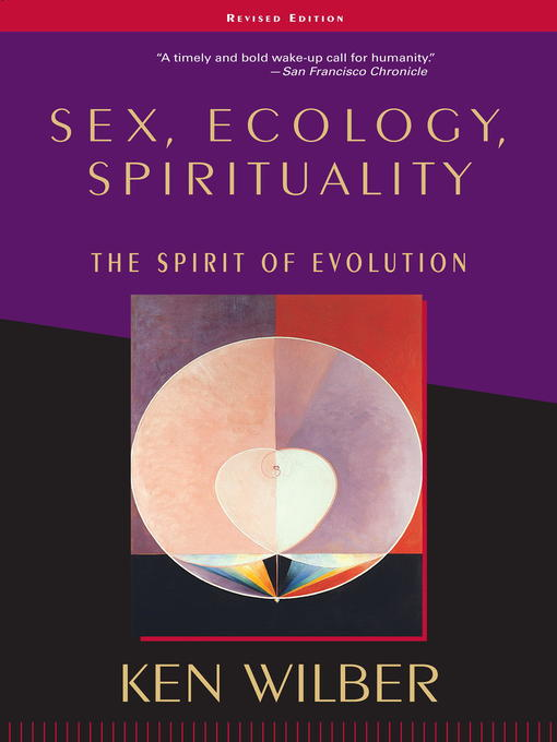 Title details for Sex, Ecology, Spirituality by Ken Wilber - Available