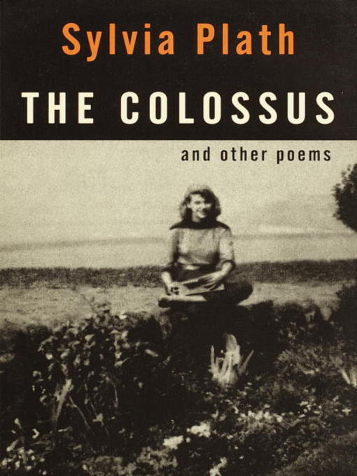 Title details for The Colossus by Sylvia Plath - Available