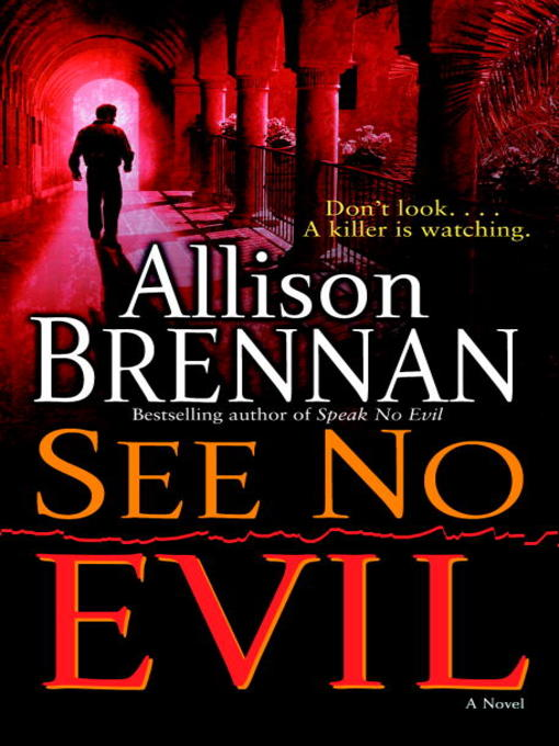 Title details for See No Evil by Allison Brennan - Available