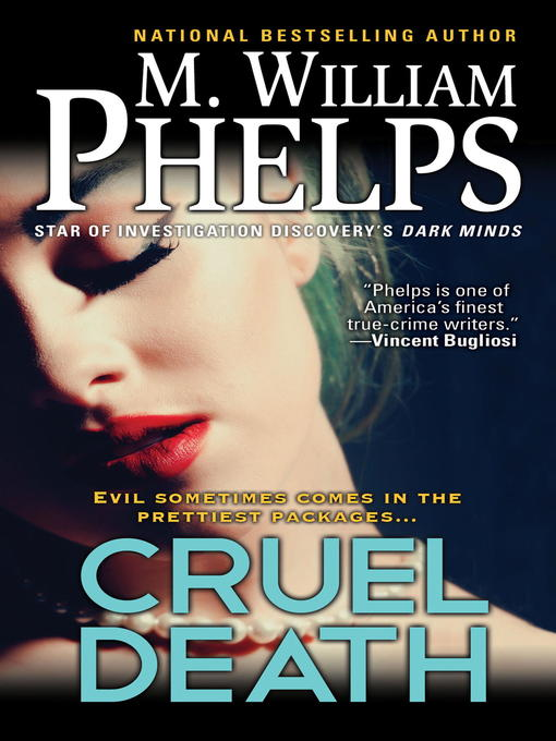 Title details for Cruel Death by M. William Phelps - Available