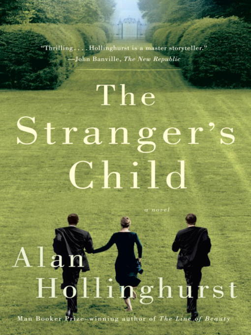 Title details for The Stranger's Child by Alan Hollinghurst - Wait list