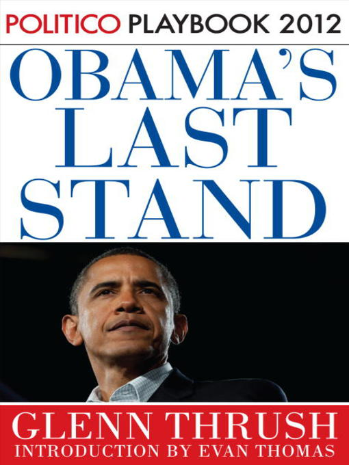 Title details for Obama's Last Stand by Glenn Thrush - Wait list