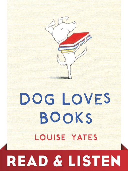 Title details for Dog Loves Books by Louise Yates - Wait list