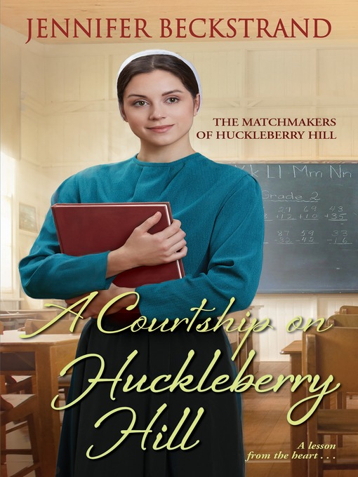 Cover of A Courtship on Huckleberry Hill
