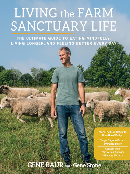 Title details for Living the Farm Sanctuary Life by Gene Baur - Wait list