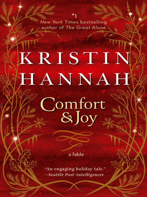 Title details for Comfort & Joy by Kristin Hannah - Wait list