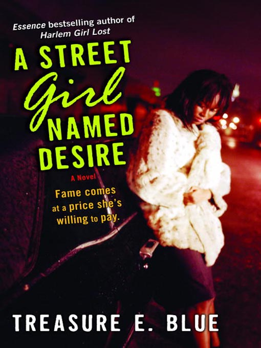 Title details for A Street Girl Named Desire by Treasure E. Blue - Available