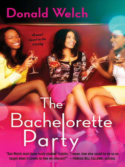 Title details for The Bachelorette Party by Donald Welch - Available