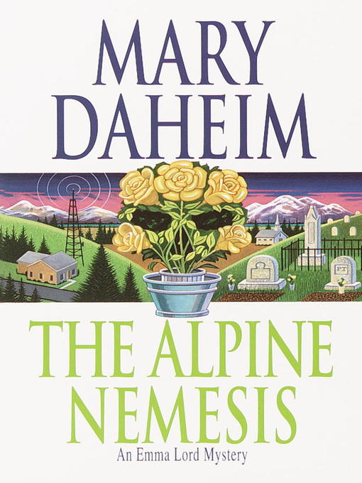Title details for The Alpine Nemesis by Mary Daheim - Available