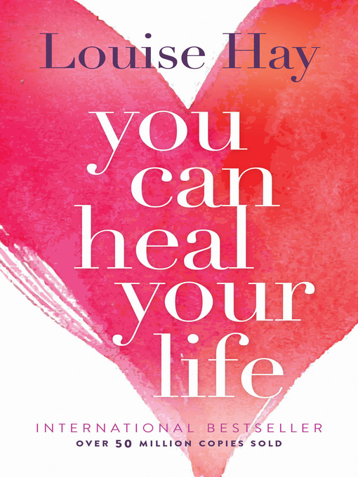 Title details for You Can Heal Your Life by Louise Hay - Wait list