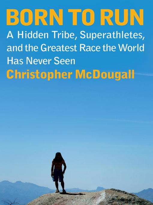 Title details for Born to Run by Christopher McDougall - Available