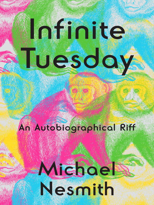 Title details for Infinite Tuesday by Michael Nesmith - Available