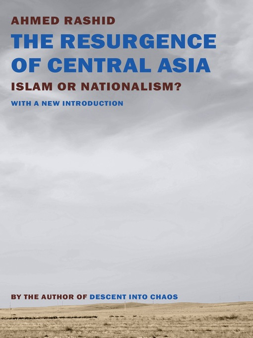 Title details for The Resurgence of Central Asia by Ahmed Rashid - Available