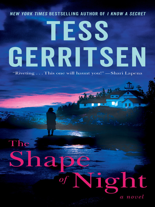 Title details for The Shape of Night by Tess Gerritsen - Wait list