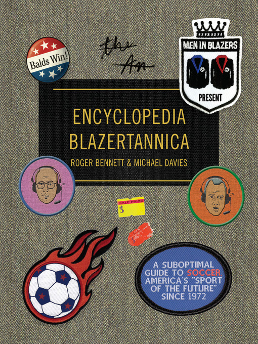 Cover image for book: Men in Blazers Present Encyclopedia Blazertannica