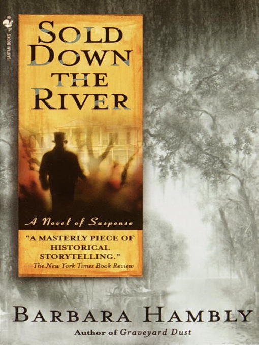 Title details for Sold Down the River by Barbara Hambly - Available