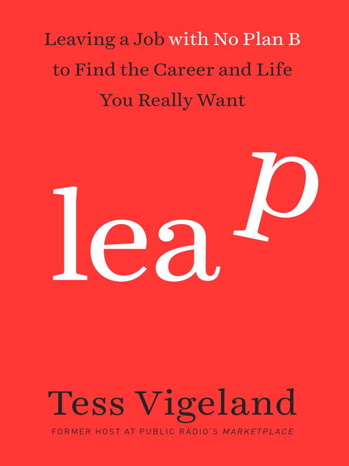 Title details for Leap Without a Net by Tess Vigeland - Available