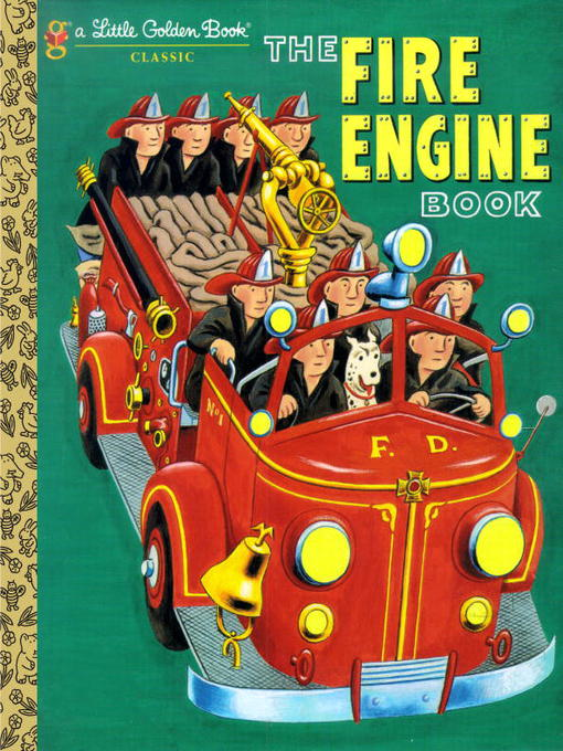 Title details for The Fire Engine Book by Tibor Gergely - Available
