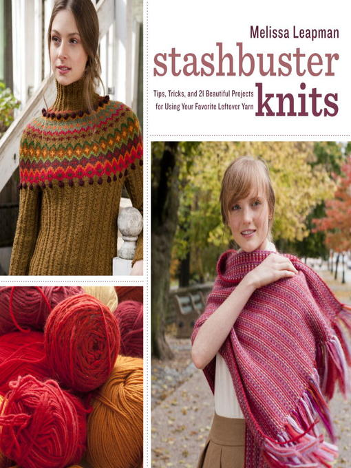 Title details for Stashbuster Knits by Melissa Leapman - Wait list