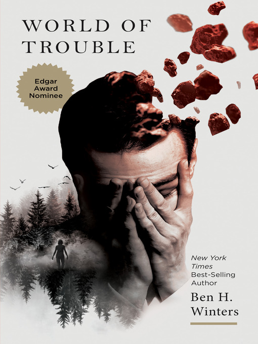 Title details for World of Trouble by Ben H. Winters - Wait list