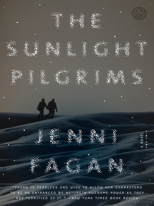 Title details for The Sunlight Pilgrims by Jenni Fagan - Available