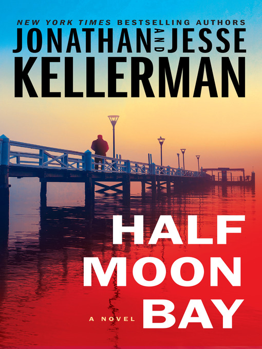 Title details for Half Moon Bay by Jonathan Kellerman - Wait list