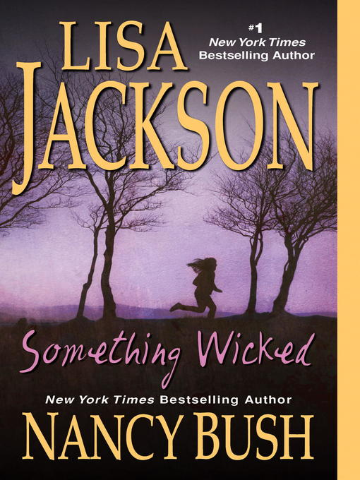 Title details for Something Wicked by Lisa Jackson - Available