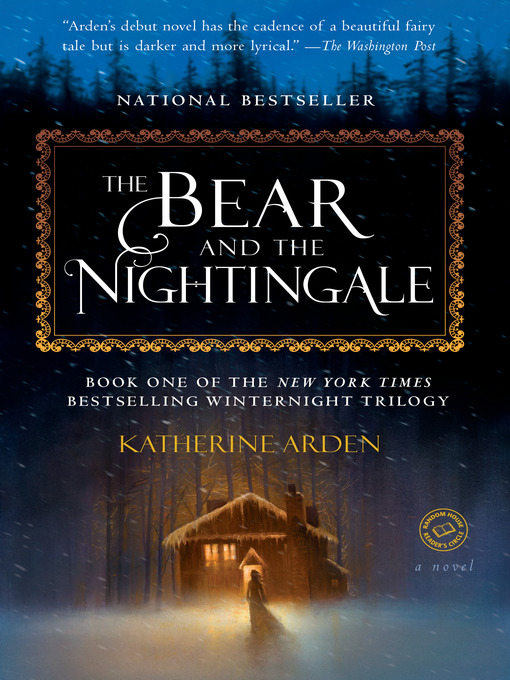 Title details for The Bear and the Nightingale by Katherine Arden - Available
