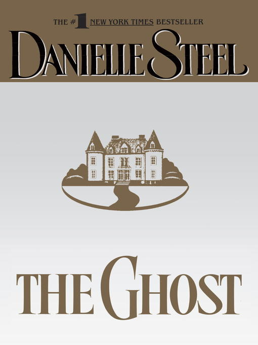 Title details for The Ghost by Danielle Steel - Wait list