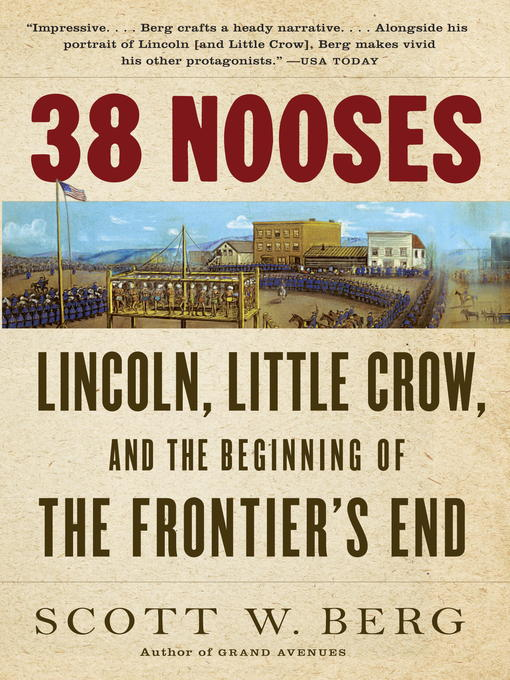Title details for 38 Nooses by Scott W. Berg - Available